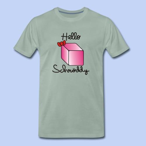 Hello Schröddy - Men's Premium T-Shirt