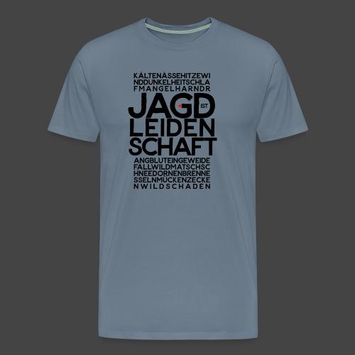 Jagdistleidenschaft - Männer Premium T-Shirt