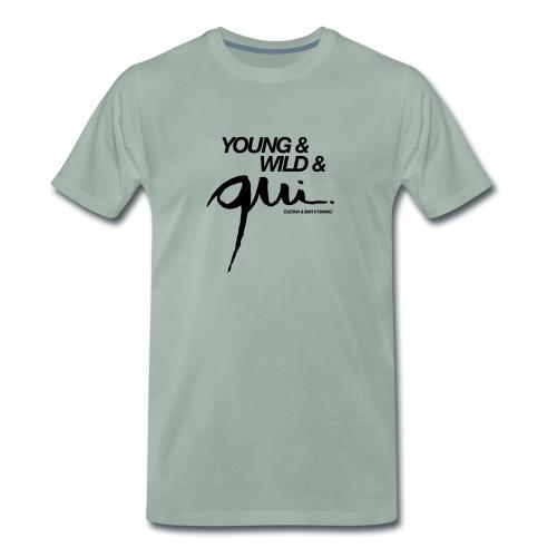 Young & Wild & Qui - Männer Premium T-Shirt
