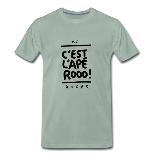 MC Roger Es ist ein Aperitif! - Männer Premium T-Shirt