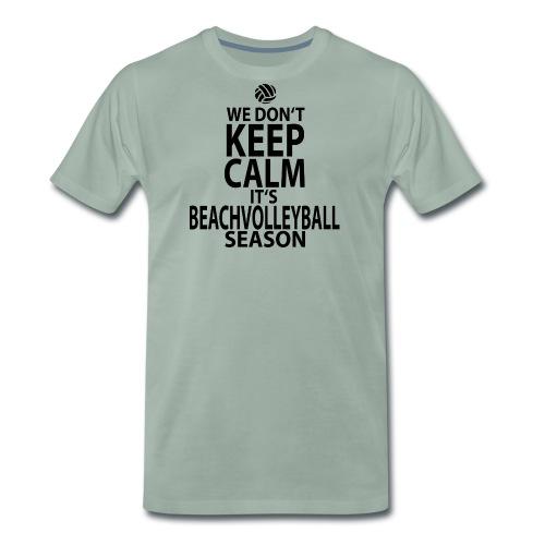 dont keep calm its season png - Männer Premium T-Shirt