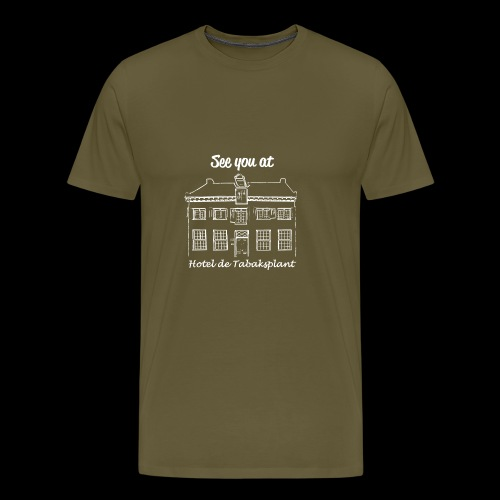 See you at Hotel de Tabaksplant WIT - Mannen Premium T-shirt