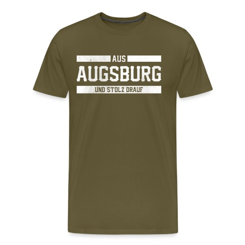 Augsburg Aus Augsburg und Stolz Stolzer Augsburger - Männer Premium T-Shirt