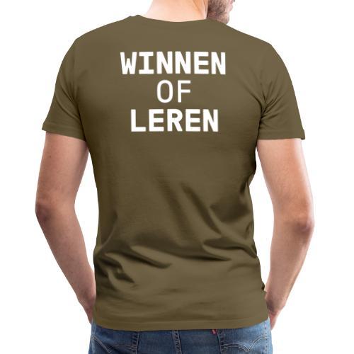 Winnen of leren wit - Mannen Premium T-shirt