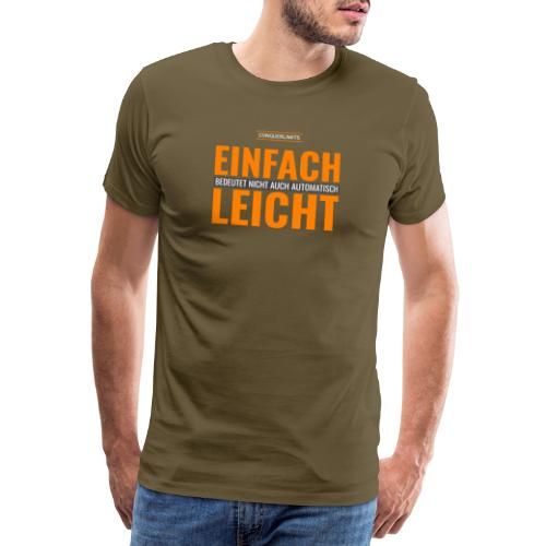 Einfach-Leicht - Männer Premium T-Shirt
