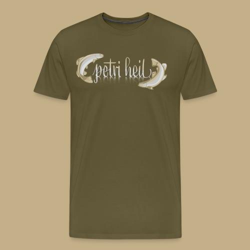 Petri Heil - Männer Premium T-Shirt