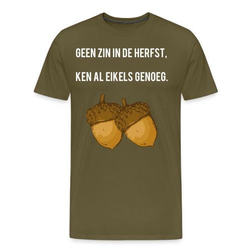 Ken al eikels genoeg - Mannen Premium T-shirt