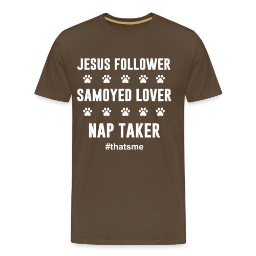 Jesus follower samoyed lover nap taker - Men's Premium T-Shirt