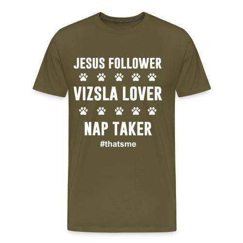 Jesus follower vizsla lover nap taker - Men's Premium T-Shirt