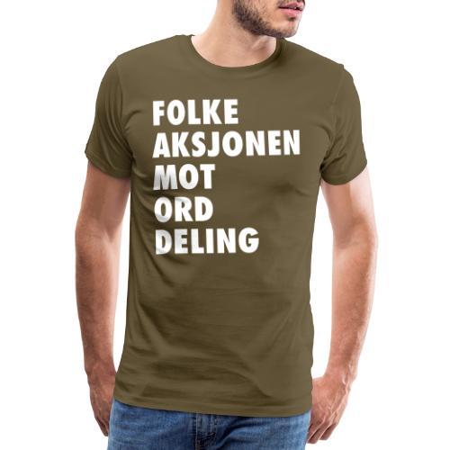 Folke aksjonen mot ord deling - Premium T-skjorte for menn