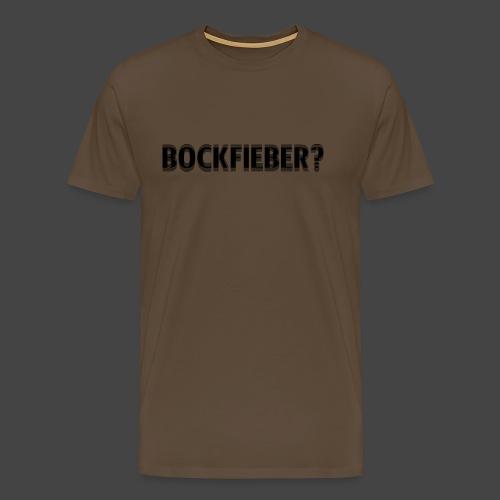 """Bockfieber""-Shirt Adrenalin für Jäger/Jägerinnen - Männer Premium T-Shirt"