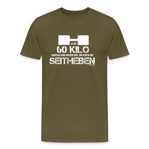 60 kg Seitheben - Männer Premium T-Shirt