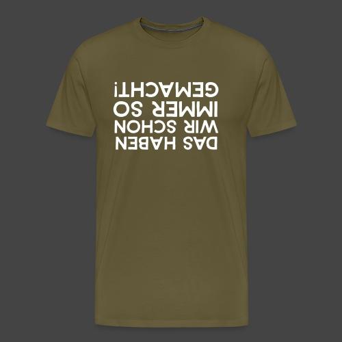 """""""Altvorderen-Leitplanken""""-Shirt für Jägernachwuchs - Männer Premium T-Shirt"""