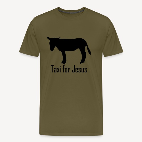 TAXI FOR JESUS - Men's Premium T-Shirt