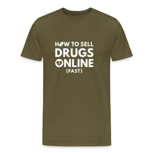 How to Sell Drugs Online Fast logo - Maglietta Premium da uomo