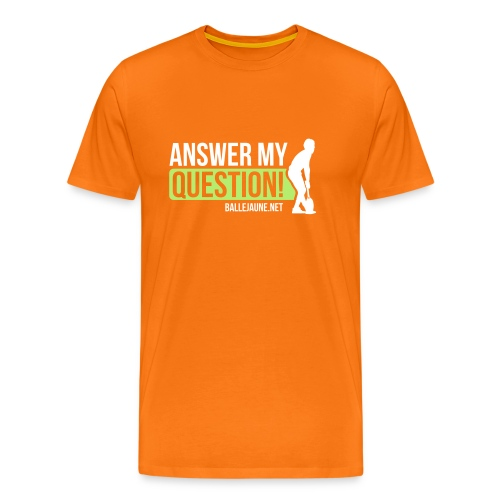 mcenroeanswermyquestion - T-shirt Premium Homme