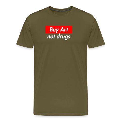 Buy Art Not Drugs - Miesten premium t-paita