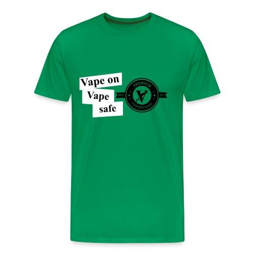 VapeOn Vape safe - Männer Premium T-Shirt