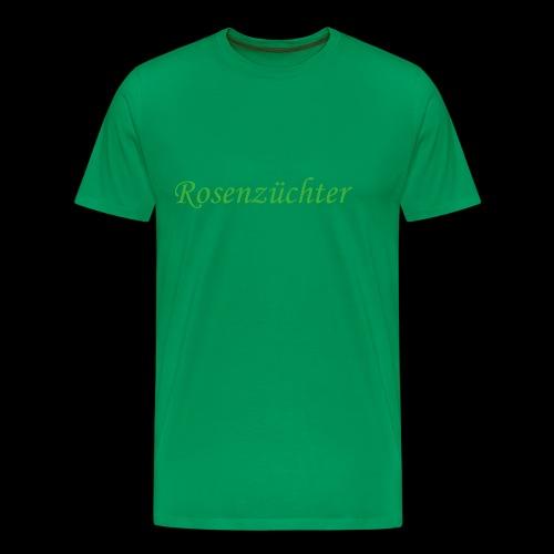 Rosenzuechter gruen - Männer Premium T-Shirt
