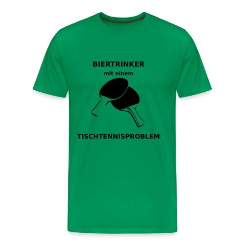 Biertrinker mit einem Tischtennisproblem - Männer Premium T-Shirt