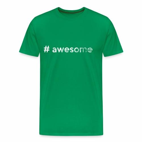 # awesome | genial - Männer Premium T-Shirt