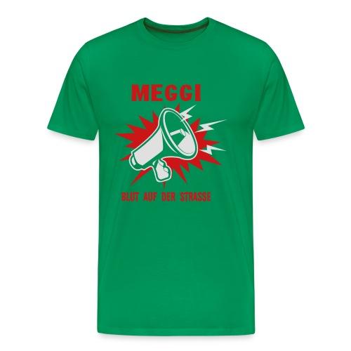 MEGGI - Blut auf der Straße - Männer Premium T-Shirt