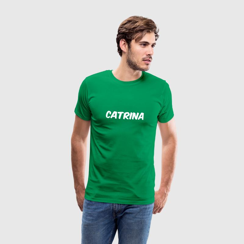 Hi my names Catrina - Men's Premium T-Shirt