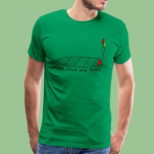 Me Love My Fatty - Jamaica Dancehall Fun Shirt - Männer Premium T-Shirt