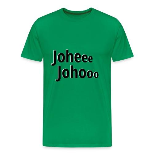 Premium T-Shirt Johee Johoo - Mannen Premium T-shirt