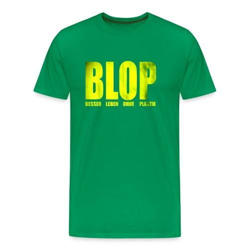 BLOP – Besser leben ohne Plastik - Männer Premium T-Shirt