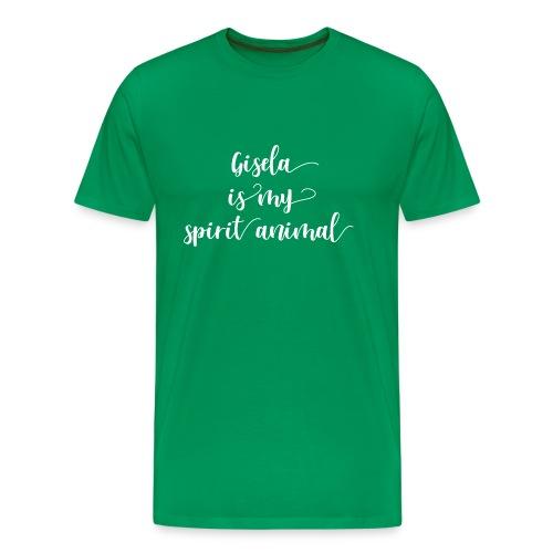 Gisela is my spirit animal - Männer Premium T-Shirt