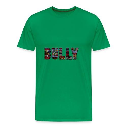 Bully - Männer Premium T-Shirt