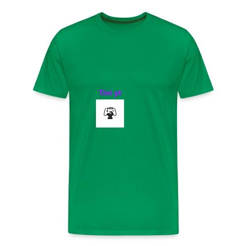 ikke gi opp! Stå på! - Premium T-skjorte for menn