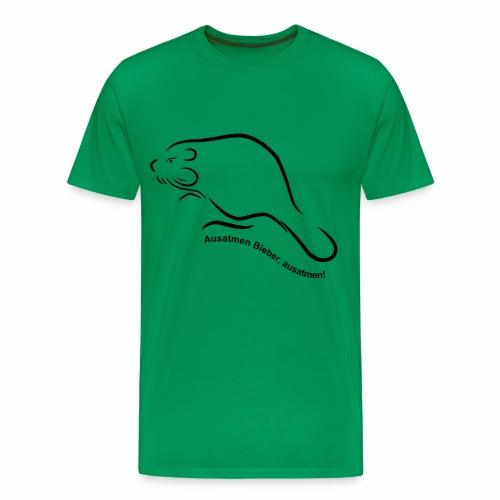 Ausatmen Bieber, ausatmen! - Männer Premium T-Shirt