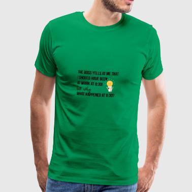 Szef krzyczy na mnie - Koszulka męska Premium
