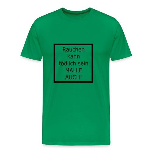 malle auch - Männer Premium T-Shirt