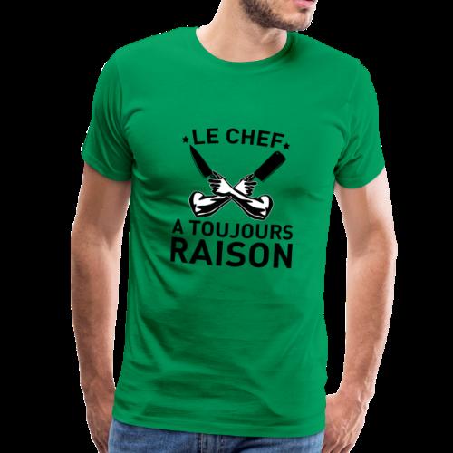 LE CHEF A RAISON - T-shirt Premium Homme