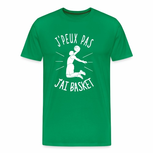 J'PEUX PAS, J'AI BASKET ! - T-shirt Premium Homme