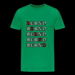 Bernd - Männer Premium T-Shirt