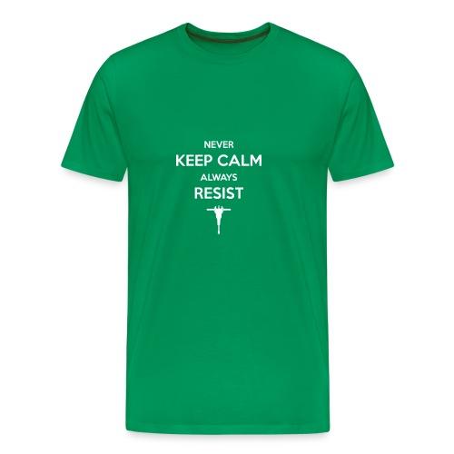 never keep calm - Männer Premium T-Shirt