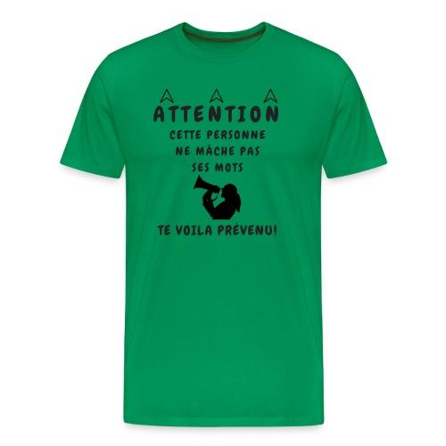 NE MACHE PAS SES MOTS - T-shirt Premium Homme