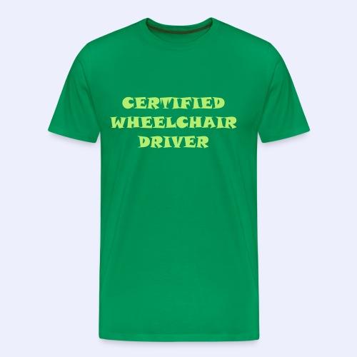 Certified Wheelchair driver1 - Mannen Premium T-shirt