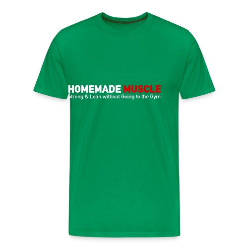 HOMEMADE MUSCLE Apparel - Men's Premium T-Shirt