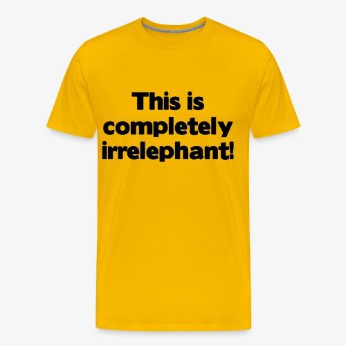 Irrelephant - Männer Premium T-Shirt