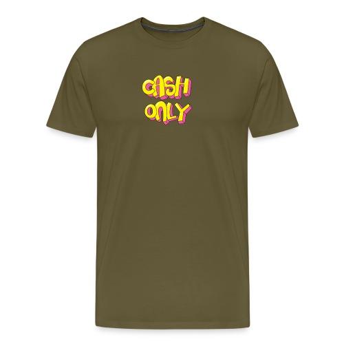 Cash only - Mannen Premium T-shirt