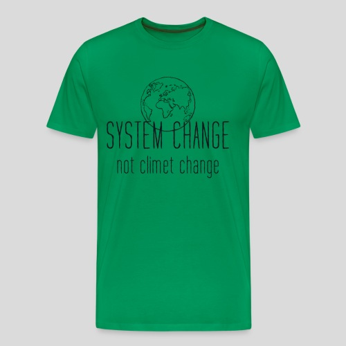 Fridays for future Erde System change - Männer Premium T-Shirt