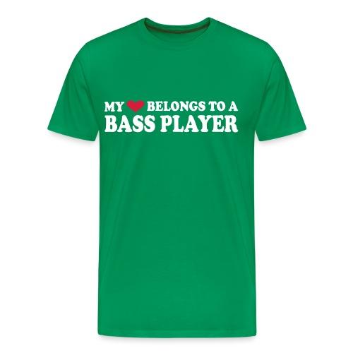 MY HEART BELONGS TO A BASS PLAYER - Men's Premium T-Shirt