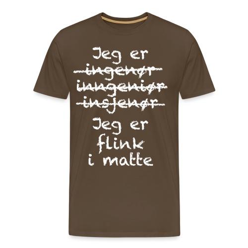 Flink i matte - Premium T-skjorte for menn
