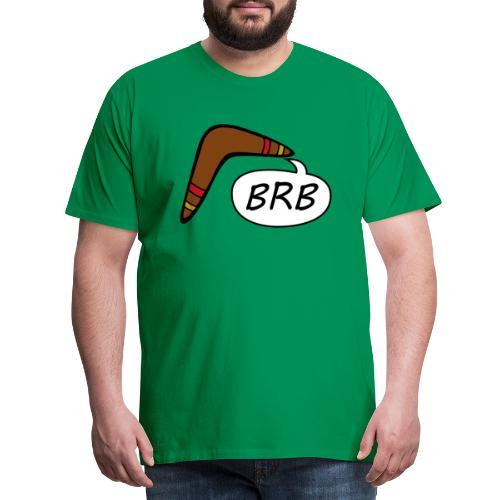 BRB boomerang - Mannen Premium T-shirt