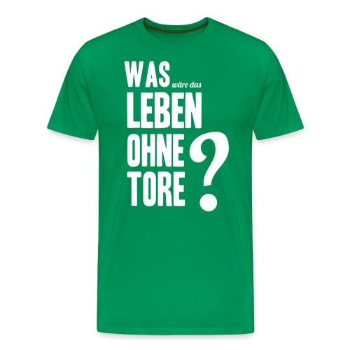 Ohne Tore - Männer Premium T-Shirt